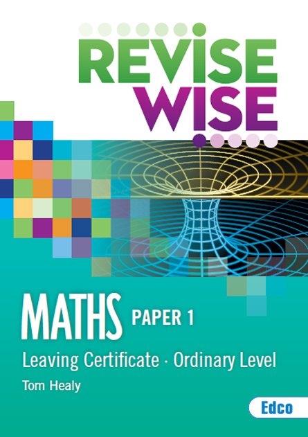 Revise Wise L/C Maths Ordinary Paper 1